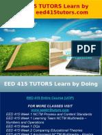 EED 415 TUTORS Learn by Doing - Eed415tutors.com