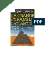 Dorothée Koechlin de Bizemont Et Fix William - Edgar Cayce - La Grande Pyramide Et l'Atlantide