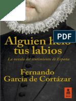 """""""Alguien heló tus labios"""", Fernando García de Cortázar"""