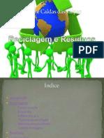Reciclagem e Resíduos