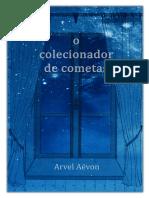 Arvel Aevon O Colecionador de Cometas