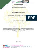 Implementación de talleres sobre los Principios de C4D,  Planificación Estratégica de C4D, Validación de Materiales para Comunicación,  Mezcla de Medios, Monitoreo y Evaluación de los Planes de Comunicación (C4D)