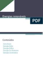 Energias Renováveis nº2 e 8; 8ºG