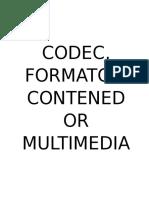 Codec, Formato y Contenedor [Compendio]