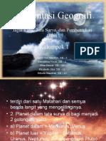 Presentasi Geografi Jagat Raya, Tata Surya, Dan Pembentukan Bumi