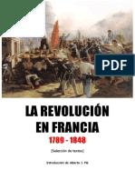 Autores Varios, La Revolución en Francia 1789-1848. Selección de Textos