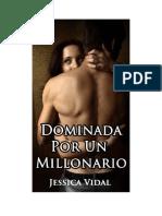 Jessica Vidal - Dominada Por Un Millonario