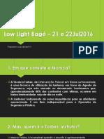 Low Light Bagé – 21 e 22Jul2016.pdf