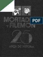 Mortadelo y Filemón. 25 Años de Historia