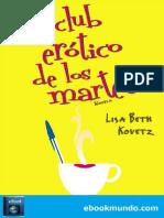 El Club Erotico de Los Martes - Lisa Beth Kovetz