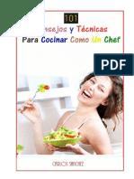 101 Consejos y Técnicas Para Cocinar Como Un Chef - Carlos Sanchez
