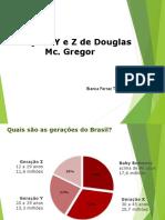 Geracoes y e z Divulgacao
