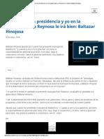 05-03-2016 Con Neto en La Presidencia y Yo en La Gubernatura, A Reynosa Le Irá Bien_ Baltazar Hinojosa