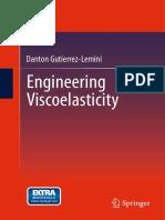 Engineering of Viscoelasticity