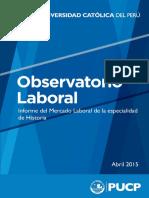 Informe del Mercado Laboral de la especialidad de. Historia