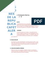 Integraciones de La Republica Cafetalera