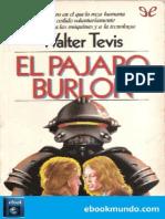 El Pajaro Burlon - Walter Tevis