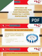 Proceso de Incorporacion Por Contratacion Directa y Leyes Especiales