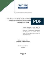 UTILIZAÇÃO DE SISTEMAS DE GESTÃO INTEGRADA NO AUXILIO DO GERENCIAMENTO DE PROJETOS NA CONSTRUÇÃO CIVIL