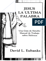Eubanks David L - Jesus La Ultima Palabra (evangelistas).pdf
