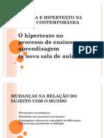 HIPERMÍDIA E HIPERTEXTO NA EDUCAÇÃO CONTEMPORÂNEA_apresentação