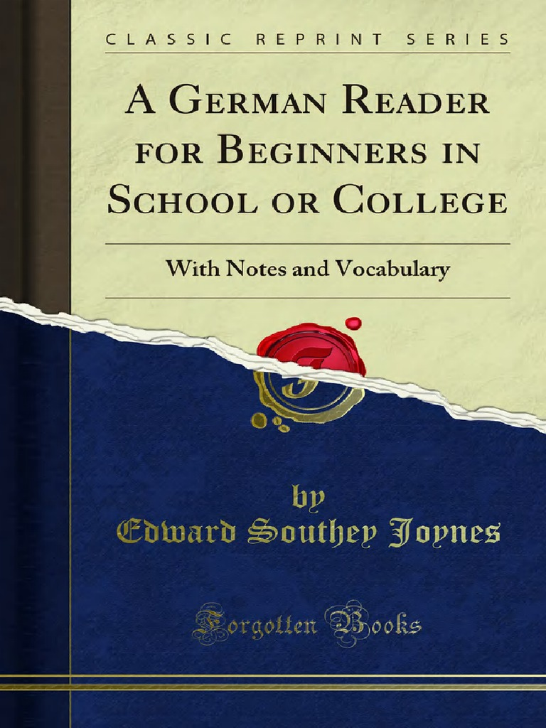 A German Reader for Beginners in School or College 1000196196 ...