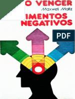 Como Vencer os Sentimentos Nega - Maxwell Maltz.pdf