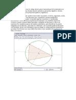 GeoGebra es una aplicación de código abierto para el aprendizaje de la matemática en todos sus niveles que reune dinámicamente aritmética.docx