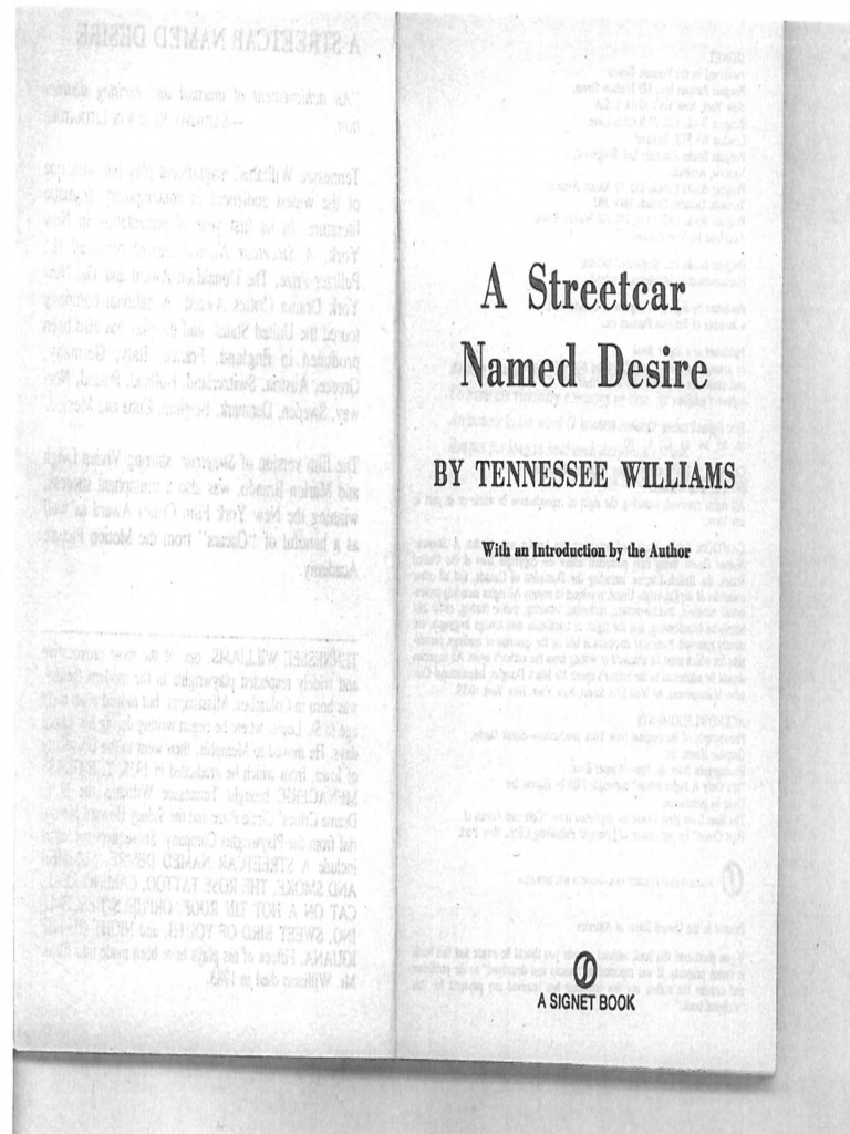 the symbols in the novel a streetcar named desire by tennessee williams Teaching tennessee williams 's from multiple critical perspectives edited by douglas grudzina multiple critical perspectives ™ ™ a streetcar named desire.