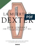 La Muerte de Dexter - Jeff Lindsay