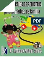 Guia Practica de Pediatria Para El Medico de Familia by Bros