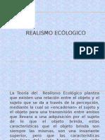 REALISMO ECÓLOGICO.pptx
