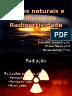 Fontes Naturais e Artificiais de Radioactividade