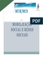 Apresentação 1 - Oficina Mobilização Social e Redes Sociais