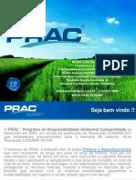 Transparencias Reuniao Cosema 23-04-13 - Andre Saraiva Apresentacao Prac Global - Abril 2013 Rev 00
