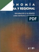 Economia Urbano Regional.una Introduccion a La Relacion Entre Territorio y Desarrollo Edonomia Mario Polése