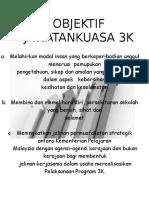 OBJEKTIF JAWATANKUASA 3K