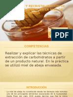 Obtención y Recristalización de Glucosa a Partir De