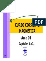 Curso Corrente Magnetica - Aula 01 - Cap 01 a 03 (10p).pdf