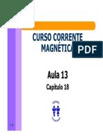 Curso Corrente Magnetica - Aula 13 - Cap 18 (4p)