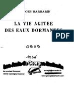 Barbarin Georges - La Vie Agitée Des Eaux Dormantes