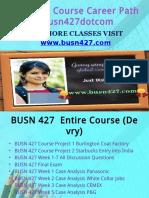 BUSN 427 Course Career Path Begins Busn427dotcom