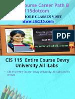 CIS 115 Course Career Path Begins Cis115dotcom