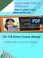 CIS 170 Course Career Path Begins Cis170dotcom