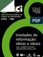 VIII Ciclo de Estudos em Cência da Informação [UFRJ - SiBI]