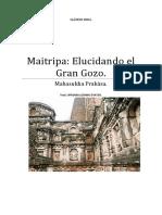 Maitripa Elucidando El Gran Gozo.