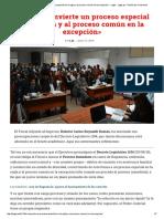 «DL 1194 Convierte Un Proceso Especial en La Regla y Al Proceso Común en La Excepción» - Legis - Legis