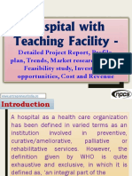 Hospital with Teaching Facility - Detailed Project Report, Profile, Business plan, Trends, Market research, survey, Feasibility study, Investment opportunities, Cost and Revenue