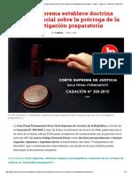 Corte Suprema Establece Doctrina Jurisprudencial Sobre La Prórroga de La Investigación Preparatoria - Legis - Legis