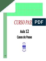 Curso Passe - Aula 12 - Casos de Passe (8p)